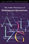 The Arden Dictionary of Shakespeare Quotations (2000)