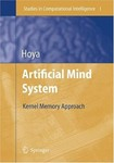 Artificial Mind System: Kernel Memory Approach